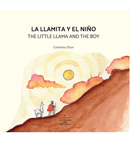 LA LLAMITA Y EL NIÑO / THE LITTLE LLAMA AND THE BOY