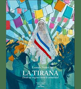 La Tirana. Desde sus Orígenes hasta la actualidad
