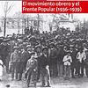 El movimiento obrero 1936-1939