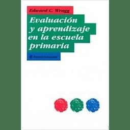 Evaluaciones y aprendizaje de la escuela primera