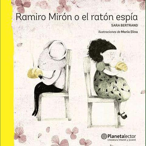 Ramiro Mirón o el ratón espía
