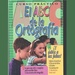 Curso práctico el ABC de la ortografía