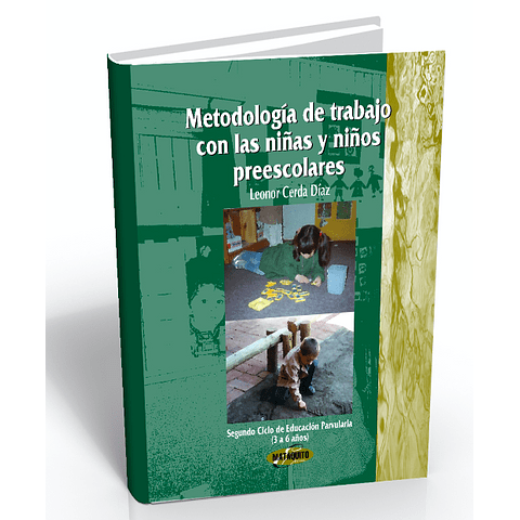Metodología de trabajo con las niñas y niños preescolar