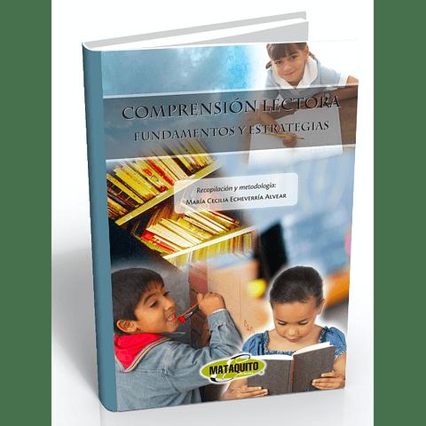 Comprensión lectora Fundamentos y estrategias