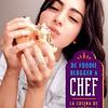 De foodie blogger a chef