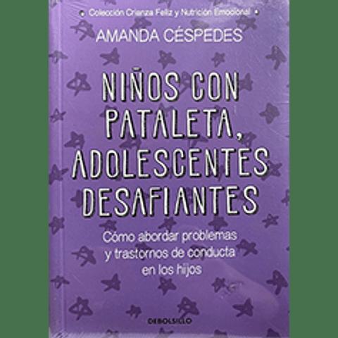 Niños con pataleta, adolescentes desafiantes