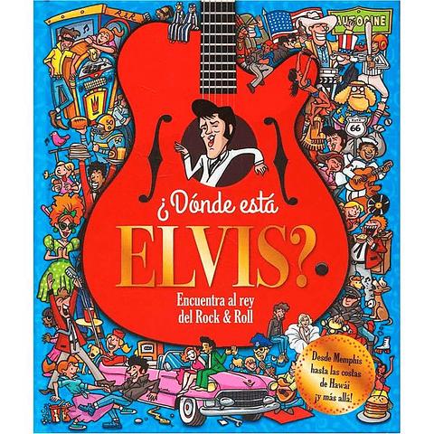 ¿Dónde está Elvis?