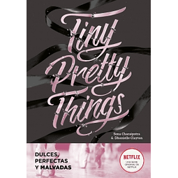 Tiny pretty Things Dulces perfectas y malvadas