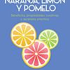 Vida saludable con naranja limón y pomelo