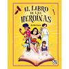 El libro de las heroínas