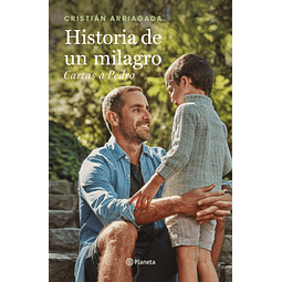 Historia de un milagro Cartas a Pedro
