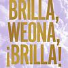 Brilla Weona brilla