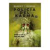 Policía de Karma