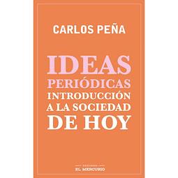 Ideas periodical introduction a la sociedad de hoy