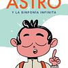 Astro y la sinfonia infinita
