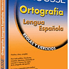 Ortografía lengua española reglas y ejercicios.