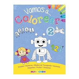 """Libro para Colorear """"Vamos a Colorear 2"""" Mundicrom"""