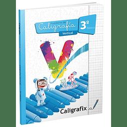 Caligrafía 3ro. Básico Vertical Caligrafix