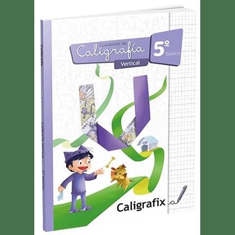 Caligrafía 5to. Básico Vertical Caligrafix