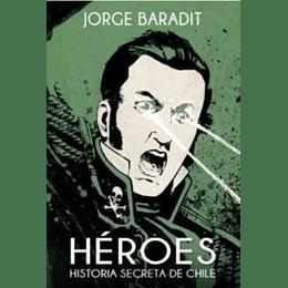 Heroes - Historia Secreta De Chile