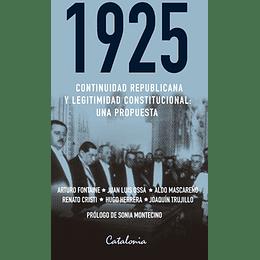 1925 Continuidad Republicana Y Legitimidad Constitucional: Una Propuesta