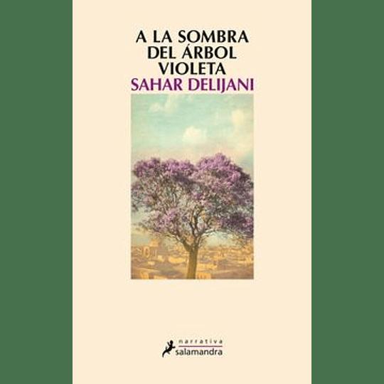 A La Sombra Del Arbol Violeta