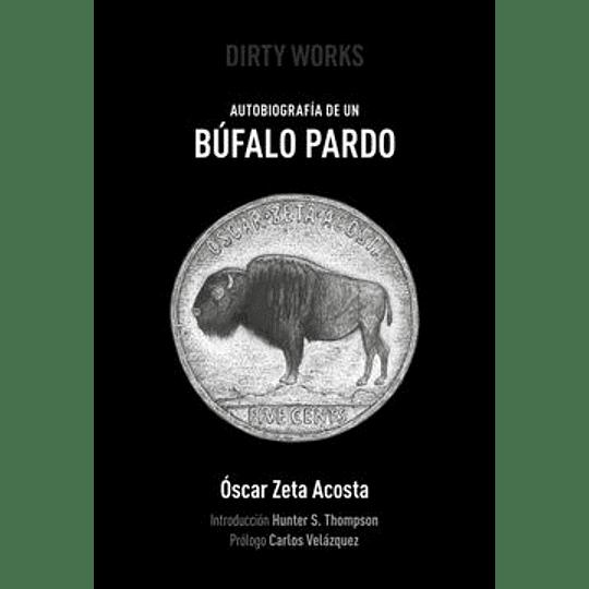Autobiografia De Un Bufalo Pardo