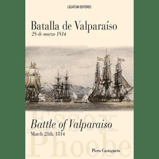 Batalla De Valparaiso (Bilingue)