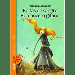 Bodas De Sangre - Romance Gitano (Naranjo)