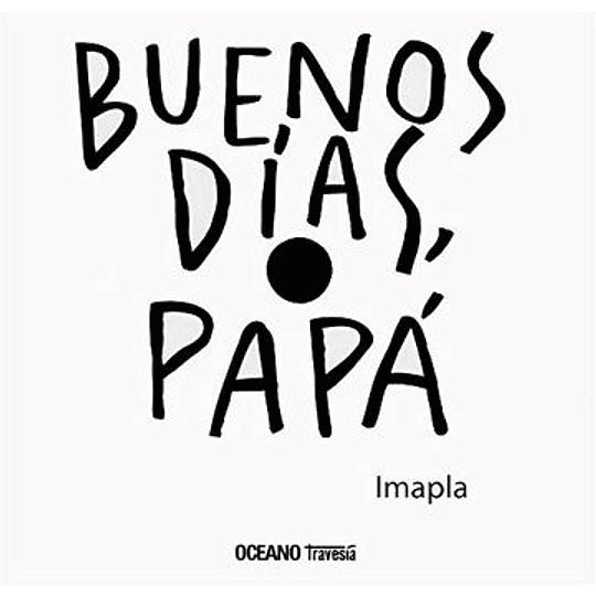 Buenos Dias, Papa