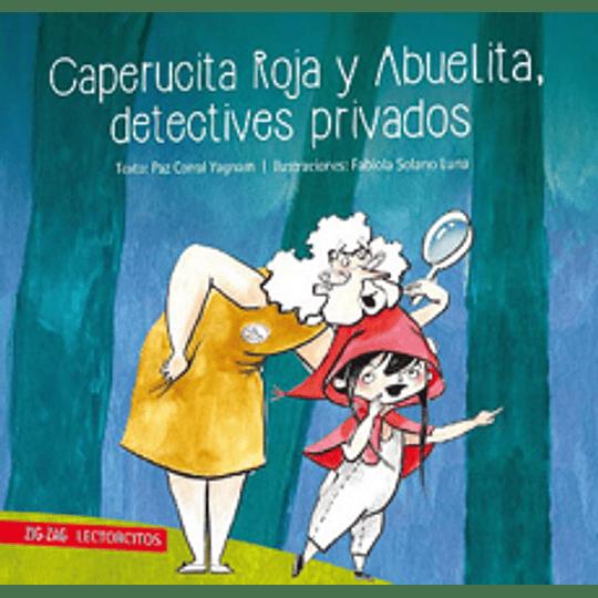 Lectorcitos - Caperucita Roja Y Abuelita Detectives Privados