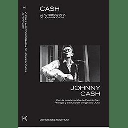 Cash - La Autobiografia De Johnny