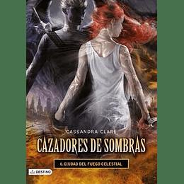 Cazadores De Sombras Ciudad Del Fuego Celestial