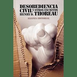 Desobediencia Civil Y Otros Escritos