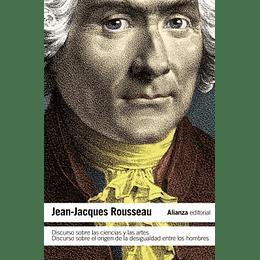 Discurso Sobre Las Ciencias Y Las Artes - El Origen De La Desigualdad Entre Los Hombres
