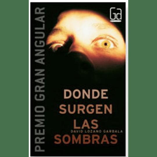 Donde Surgen Las Sombras (Gran Angular)