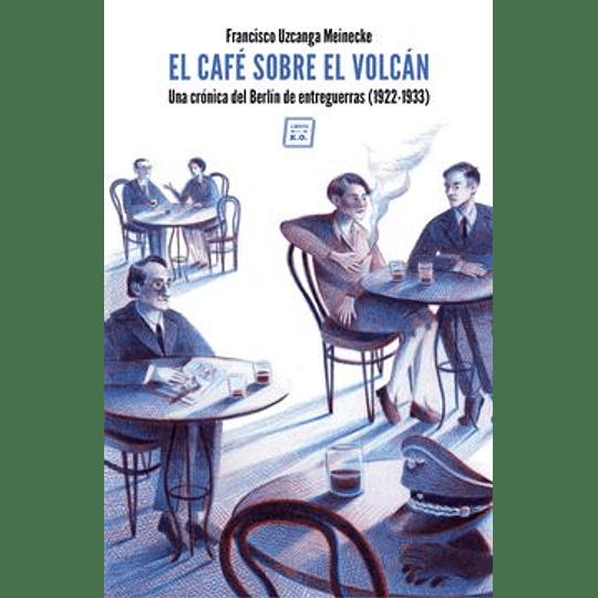 El Café Sobre El Volcán