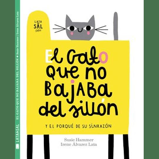 El Gato Que No Bajaba Del Sillon