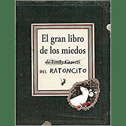 El Gran Libro De Los Miedos Del Ratoncito