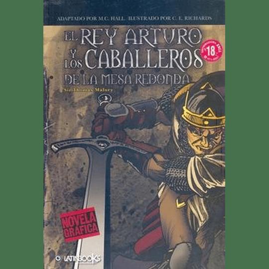El Rey Arturo Y Los Caballeros De La Mesa Redonda - Novela Grafica-