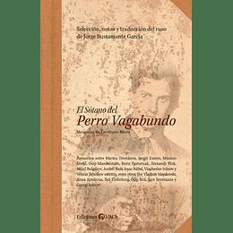 El Sotano Del Perro Vagabundo.  Memorias De Escritores Rusos