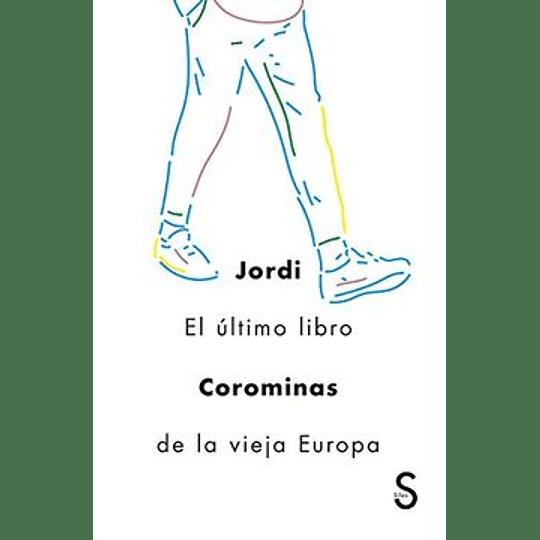 El Ultimo Libro De La Vieja Europa