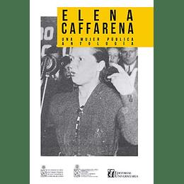 Elena Caffarena. Una Mujer Publica