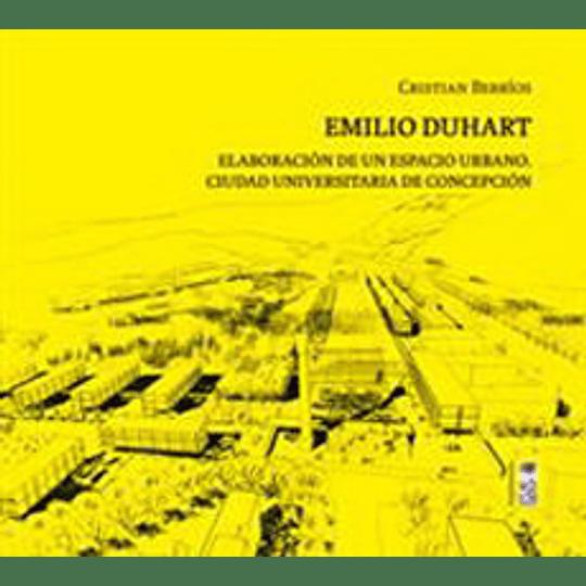 Emilio Duhart - Elaboracion De Un Espacio Urbano