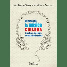 En Busca De La Musica Chilena