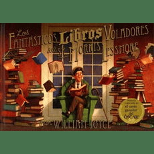 Fantasticos Libros Voladores Del Sr Morris Lessmore, Los