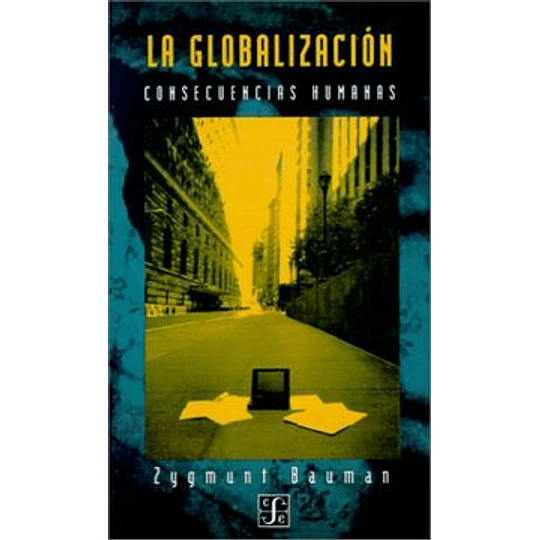 Globalizacion Consecuencias Humanas, La
