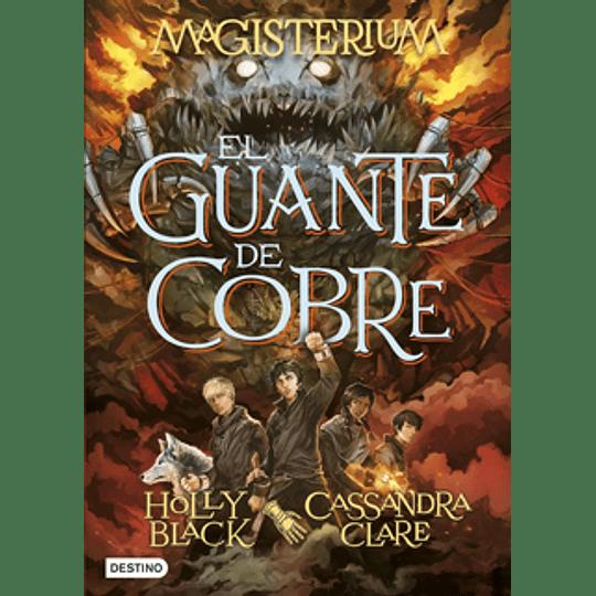 Guante De Cobre -Magisterium, El