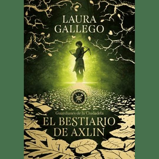 Guardianes 1 (Td) - El Bestiario De Axlin