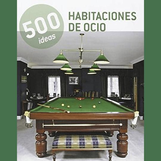 Habitaciones De Ocio - 500 Ideas-